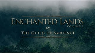 1 hour of Ambient Fantasy Music | Tranquil Atmospheric Ambience | Enchanted Lands