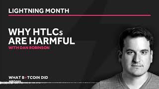 Dan Robinson on Why HTLCs are Harmful