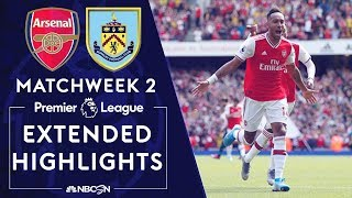 Arsenal v. Burnley | PREMIER LEAGUE HIGHLIGHTS | 8/17/19 | NBC Sports