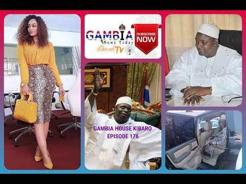 Gambia House Kibaro Episode 176