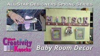 All Star Designers Spring Series - Baby Room Decor