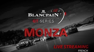 Qualifying - Monza 2018 - Blancpain GT Series - Endurance Cup - FRENCH