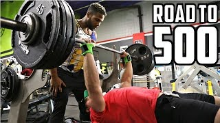 420lb Bench Press (HEAVIEST So Far)   Max Reps at 225lbs   Road to 500 Ep. 6 (ft. Terron Beckham)