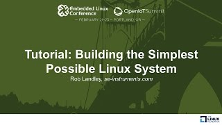 Tutorial: Building the Simplest Possible Linux System - Rob Landley, se-instruments
