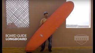 Surfboard Guide - Longboard