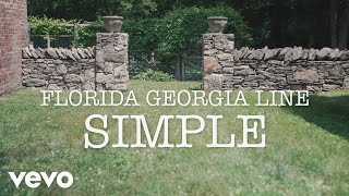 Florida Georgia Line - Simple (Lyric Version)
