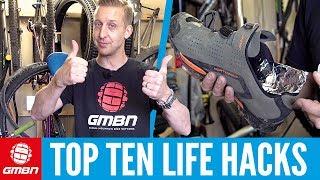 Top 10 Mountain Bike Life Hacks