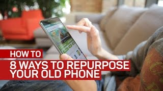 8 Easy Ways to Repurpose Your Old Phone