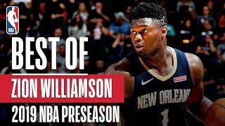BEST OF ZION From 2019 NBA Preseason