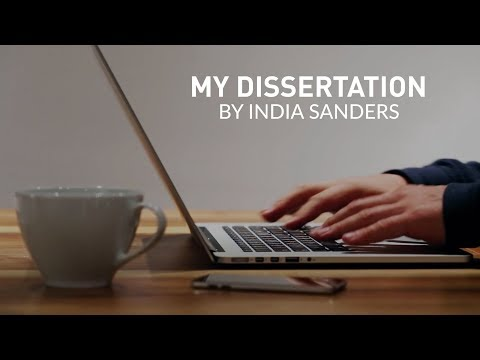 My Dissertation: By India Sanders