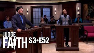 Judge Faith - Ex Con Auto Loan (Season 3: Full Episode #52)