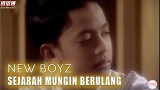 New Boyz - Sejarah Mungkin Berulang (Official Music - HD)