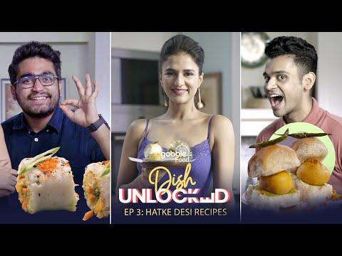 Gobble | Hatke Desi Recipes |  Dish Unlocked | EP03 | Ft. Viraj Ghelani, Chef Shipra Khanna