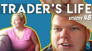I Wish I Could Speak Whale: TRADERS LIFE 048