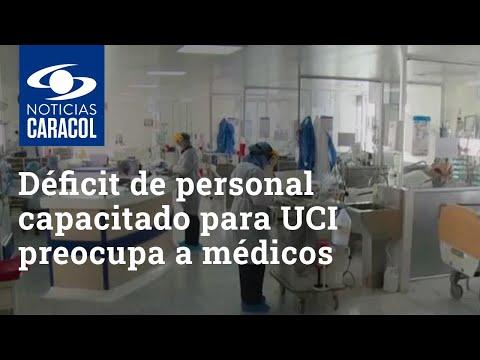 Pese a llegada de ventiladores, déficit de personal capacitado para UCI preocupa a comunidad médica