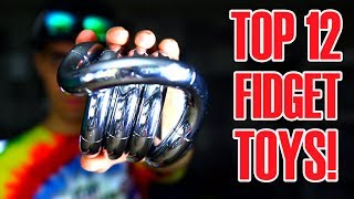 TOP 12 AWESOME FIDGET TOYS THAT ARE NOT HAND SPINNERS (REVIEW AND UNBOXING)