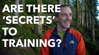 Are there secrets to climbing training?