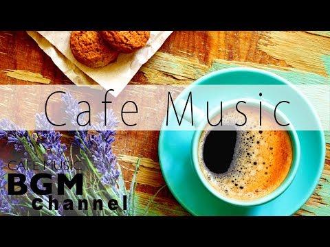 Relaxing Cafe Music - Calm Jazz & Bossa Nova Music For Study, Work