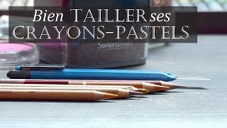 Comment tailler ses crayons-pastels ?