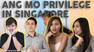 Ang Mo Privilege in Singapore
