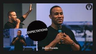 Expectations   DeVon Franklin