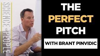 Three Minutes to the Perfect Pitch with Brant Pinvidic (World's Most Interesting People)