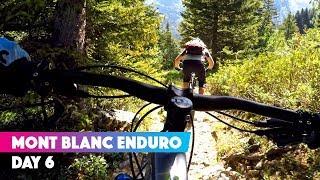 THE END | Ben Jones Mont Blanc Mountain Bike Enduro Day 6