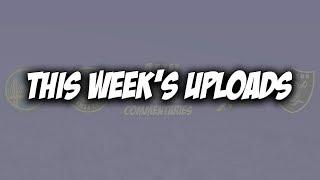 This Week's Uploads