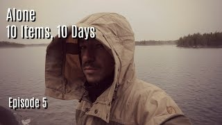 Exhaustion in the Wild Ep 5 - 10 Days, 10 Items; Alone on an Island in the Canadian Wilderness