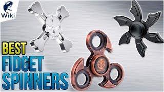 8 Best Fidget Spinners 2018