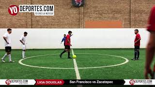 San Francisco vs. Zacatepec Final Torneo Corto Liga Douglas