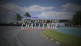 SPEC Racer Ford Challenge | Round 1 at Watkins Glen