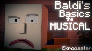 ″BALDI'S BASICS the MUSICAL″ | Minecraft Animation [Song by Random Encounters]