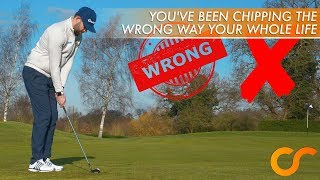 HAVE YOU BEEN CHIPPING THE WRONG WAY YOUR WHOLE LIFE?