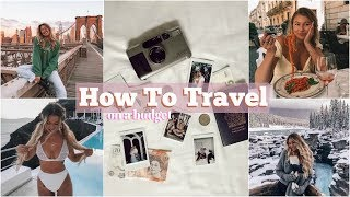 Travel On A Budget! // How I Travel Often