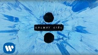 Ed Sheeran - Galway Girl