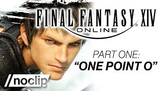 FINAL FANTASY XIV Documentary Part #1 - ″One Point O″