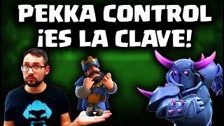 EL PEKKA CONTROL ES EL MAZO QUE NECESITAS | Malcaide Clash Royale