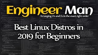Best Linux Distros in 2019 for Beginners