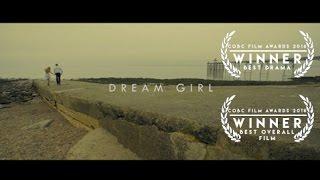 Dream Girl (Award winning psychological thriller film)