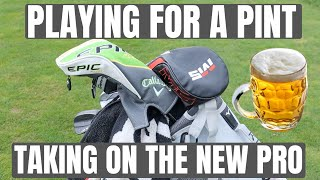Playing For A Pint!!! Taking On THE NEW PRO!