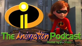 THE INCREDIBLES 2 Trailer Reaction - The Animation Podcast HIGHLIGHTS