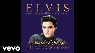 Elvis Presley - Always On My Mind (With The Royal Philharmonic Orchestra)