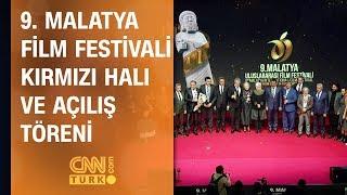 9. Malatya Film Festivali Kırmızı Halı ve Açılış Töreni - CNN TÜRK 15.11.2019 Cuma