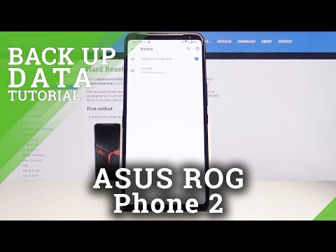 How to Activate Google Backup in ASUS ROG Phone 2 – Back Up Data