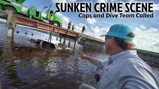 Found Sunken Crime Scene While Fishing - Cops Called with GUNS