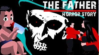 Love of Father | Scary Story (Animated in Hindi) |TAF|