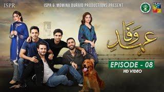 Drama Ehd-e-Wafa   Episode 8 - 10 Nov 2019 (ISPR Official)