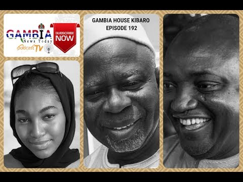 Gambia House Kibaro Episode 192