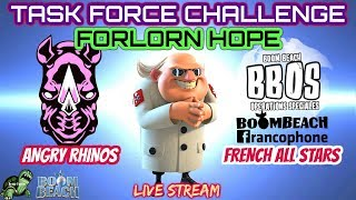 Boom Beach - TF CHALLENGE! LIVE on ! Angry Rhinos vs French All Stars - FORLORN HOPE